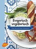 Bayerisch vegetarisch: Über 50 weiß-blaue Schmankerl