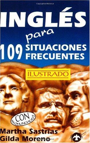 Ingles Para 109 Situaciones Frecuentes
