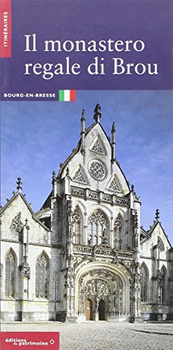 Le Monastère royal de Brou (italien)