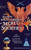 The Element Encyclopedia of Secret Societies