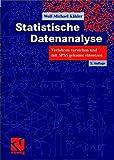 Statistische Datenanalyse: Verfahren verstehen und mit SPSS gekonnt einsetzen - Wolf-Michael Kähler