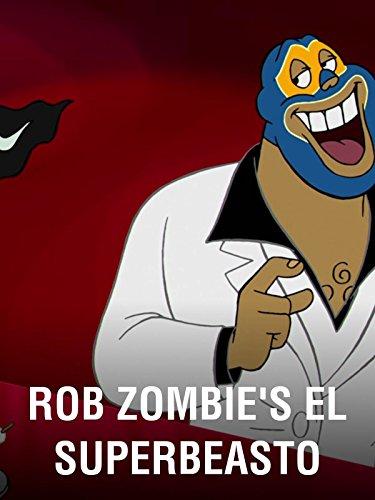 Rob Zombie's El Superbeasto ()