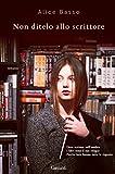 Scarica Libro Non ditelo allo scrittore (PDF,EPUB,MOBI) Online Italiano Gratis