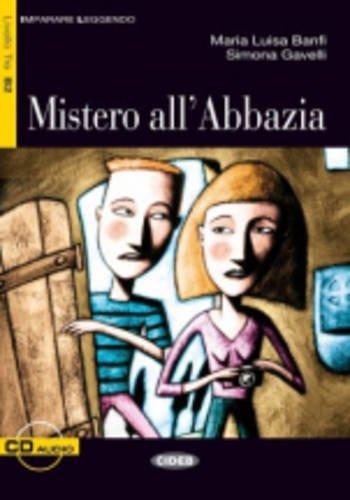 Mistero all'abbazia. Con CD Audio (Imparare leggendo)