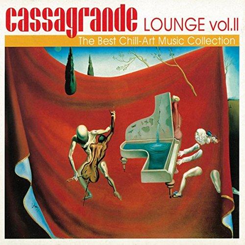 Cassagrande Lounge, Vol. 2 (Th...