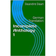Incomplete Anthology 1: German Translation