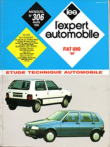 REVUE TECHNIQUE L'EXPERT AUTOMOBILE N° 306 FIAT UNO / ESSENCE 1000 / 1100 / 1400 / TURBO ie / DIESEL 1.7 D / 1.4 TURBO D