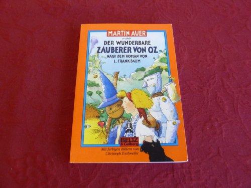 *DER WUNDERBARE ZAUBERER VON OZ* Mit farbigen Bildern von Christoph Eschweiler. (Wunderbare Zauberer Von Oz)