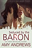 Seduced by the Baron (The Fairy Tales of New York Series Book 4)