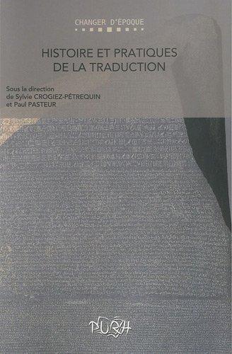 Histoire et pratiques de la traduction