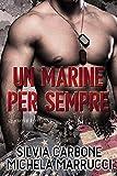Un marine per sempre (Destini intrecciati Vol. 1)