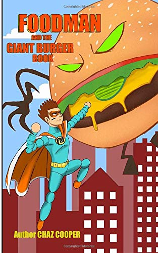 Foodman And The Giant Burger Book