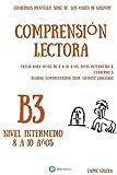 """Cuadernos de comprension lectora para niños de 8-10 años. Intermedio B3.: Cuadernos Mentelex: Serie de """"Los Viajes de Gulliver"""": Volume 3 (Cuadernos de comprensión lectora. Nivel Intermedio B.)"""
