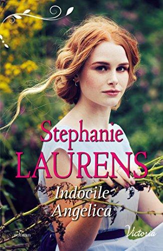 Indocile Angelica (La fierté des soeurs Cynster t. 3) par [Laurens, Stephanie]