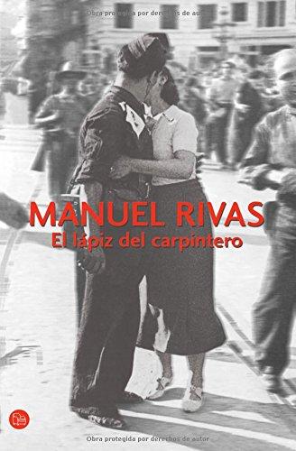 EL LAPIZ DEL CARPINTERO (FG) (FORMATO GRANDE) por Manuel Rivas