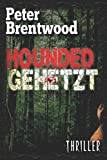 'Hounded - Gehetzt' von Peter Brentwood