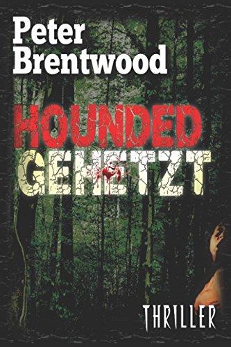 Buchseite und Rezensionen zu 'Hounded - Gehetzt' von Peter Brentwood
