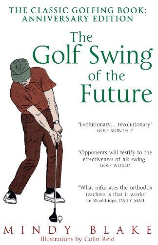The Golf Swing of the Future por Mindy Blake