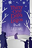 Thirty-One Days and Legos by S. A. Stovall front cover