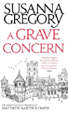 A Grave Concern: The Twenty Second Chronicle of Matthew Bartholomew (Chronicles of Matthew Bartholomew Book 22) (English Edition)