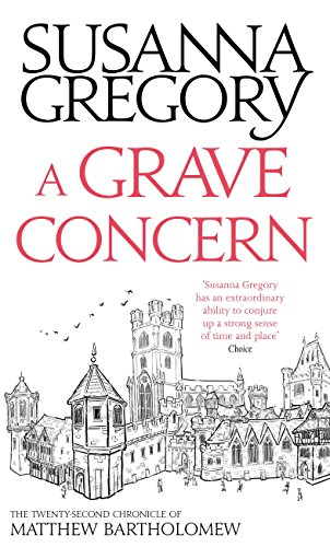 a-grave-concern-the-twenty-second-chronicle-of-matthew-bartholomew-chronicles-of-matthew-bartholomew