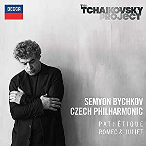 "Tchaikovsky: Symphony No.6 in B Minor - ""Pathétique""; Romeo & Juliet Fantasy Overture"