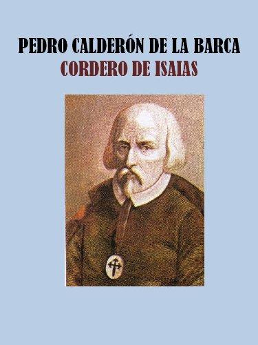 CORDERO DE ISAIAS por PEDRO  CALDERÓN DE LA BARCA
