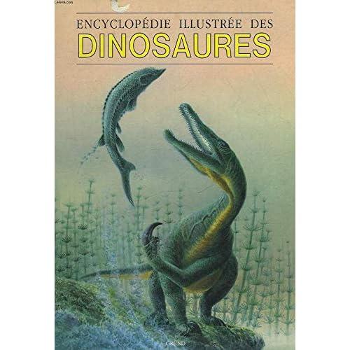 Encyclopédie illustrée des dinosaures