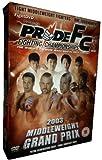 Pride: Middleweight Grand Prix 2003 [DVD]