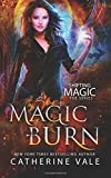 Magic Burn: Volume 2 (Shifting Magic)
