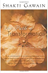 The Path of Transformation: How Healing Ourselves Can Change the World Kindle Edition