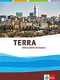 TERRA Afrika südlich der Sahara: Themenband Klasse 11-13 (G9) -