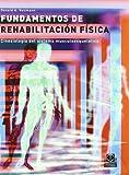 FUNDAMENTOS DE REHABILITACIÓN FÍSICA. Cinesiología del sistema...