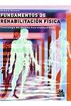 https://libros.plus/fundamentos-de-rehabilitaci%c3%b3n-f%c3%adsica-cinesiolog%c3%ada-del-sistema-musculoesquel%c3%a9tico/