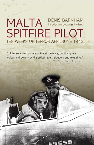 malta-spitfire-pilot-ten-weeks-of-terror-april-june-1942