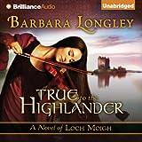 True to the Highlander: Loch Moigh, Book 1