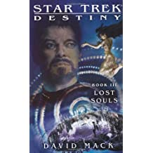 Star Trek: Destiny #3: Lost Souls (Star Trek: The Next Generation)