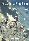 Husk of Eden - volume 4
