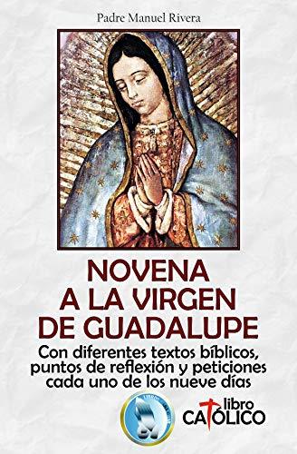 NOVENA A LA VIRGEN DE GUADALUPE por Manuel Rivera