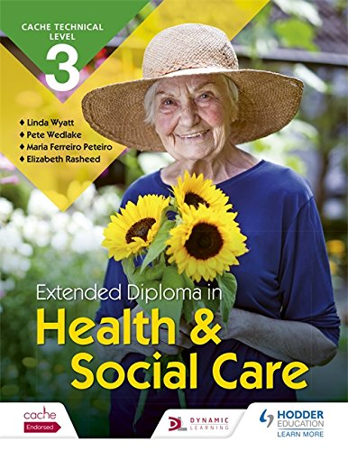 CACHE Technical Level 3 Extended Diploma in Health and Social Care (Cache Level 3)