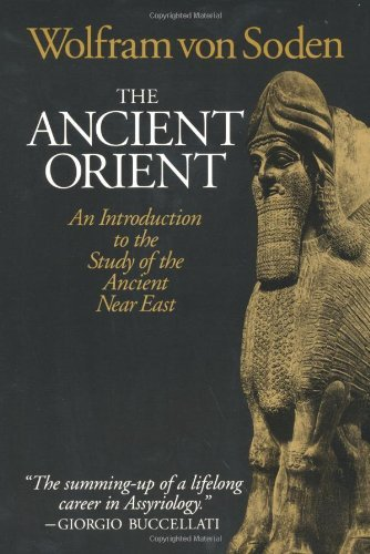 The Ancient Orient: An Introduction to the Study of the Ancient Near East