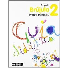 Proyecto Globalizado Brújula Primer Trimestre 2 Primaria. Guía Didáctica: 1er ciclo. Educación Primaria (Proyecto Brújula)