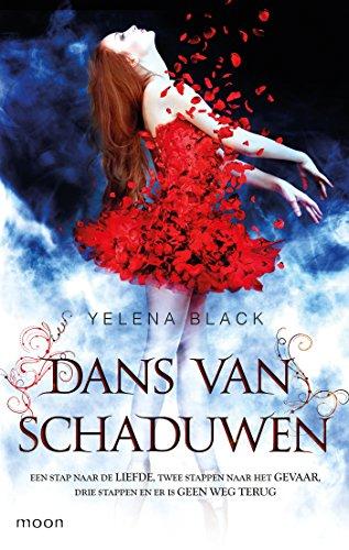 Dans van schaduwen (Dutch Edition) por Yelena Black
