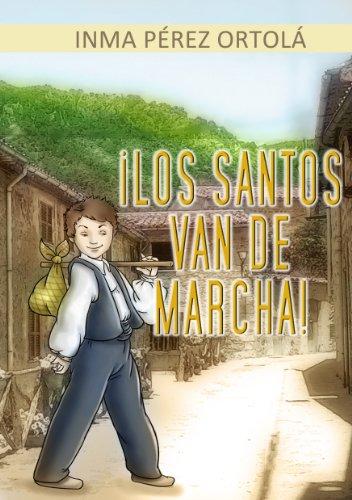 ¡Los santos van de marcha! por Inma Pérez Ortolá