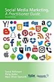 Social Media Marketing: A Practitioner Guide (Opresnik Management Guides, Band 2)