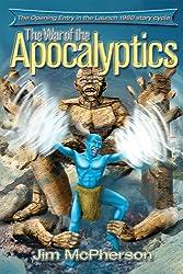 The War of the Apocalyptics (The Phantacea Mythos Launch 1980)