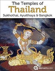 Thailand Travel Guide: Temples of Bangkok, Ayutthaya, Sukhothai (English Edition)