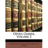 Opera Omnia, Volume 5