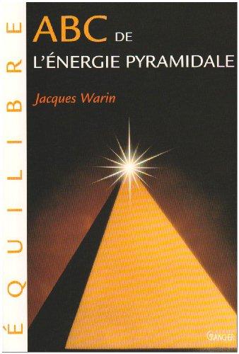 ABC de l'énergie pyramidale