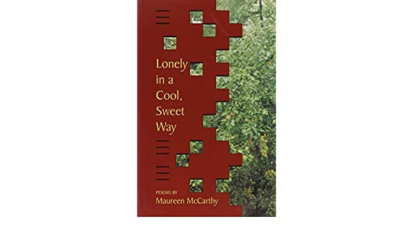 Buy Lonely In A Cool Sweet Way Book Online At Low Prices In India